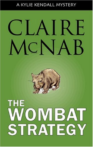 9781555838362: The Wombat Strategy: A Kylie Kendall Mystery