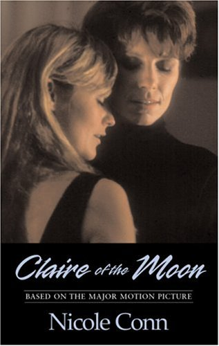 9781555838393: Claire of the Moon: A Novel