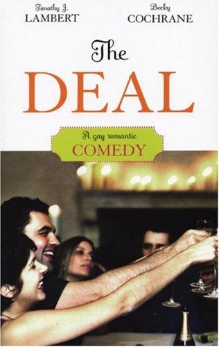 The Deal: A Novel: Cochrane, Becky, Lambert, Timothy J.