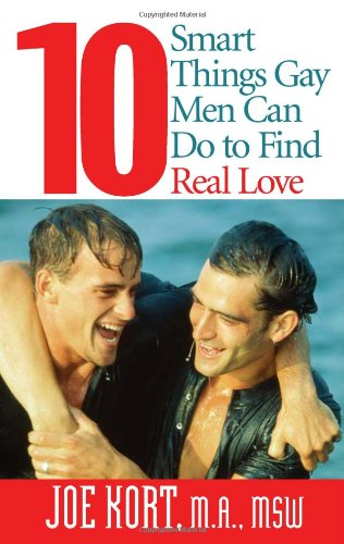 9781555838980: 10 Smart Things Gay Men Can Do to Find Real Love