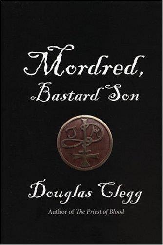 9781555838997: Mordred, Bastard Son (The Mordred Trilogy, Book 1)