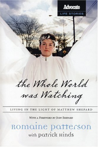 9781555839017: The Whole World Was Watching: Living in the Light of Matthew Shepard