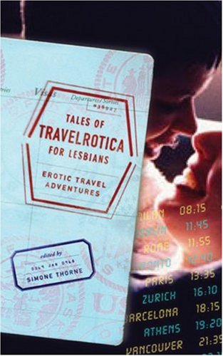 9781555839581: Tales of Travelrotica for Lesbians: Erotic Travel Adventures
