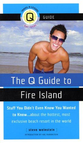 The Q Guide to Fire Island: Weinstein, Steve