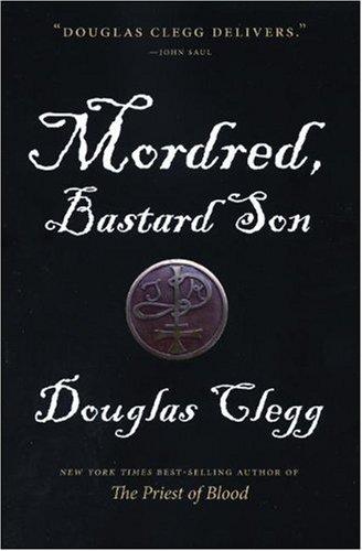 9781555839871: Mordred, Bastard Son (Mordred Trilogy)