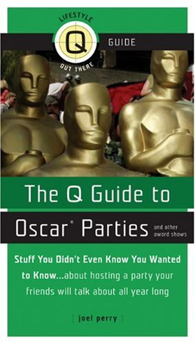 9781555839888: The Q Guide to Oscar Parties and Other Award Shows (Q Guides)
