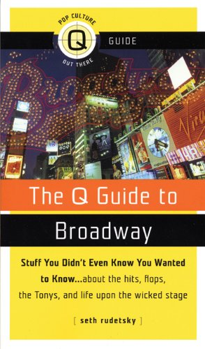 9781555839932: The Q Guide to Broadway