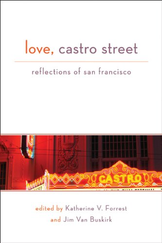 9781555839970: Love, Castro Street: Reflections of San Francisco
