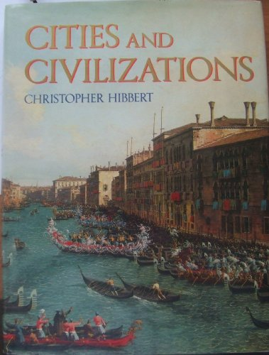 9781555840174: Cities and Civilizations