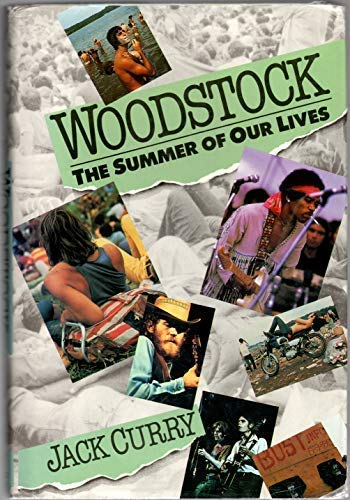 9781555840402: Woodstock: The Summer of Our Lives