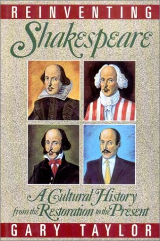 9781555840785: Reinventing Shakespeare: A Cultural History, from the Restoration to the Present