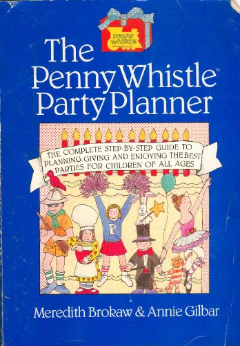 9781555840907: Penny Whistle Party Planner
