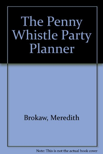 9781555841263: The Penny Whistle Party Planner