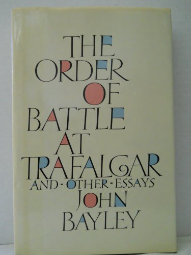 9781555841379: The Order of Battle at Trafalgar and Other Essays