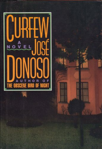 Curfew: Donoso, Jose; MacAdam, Alfred (translator)
