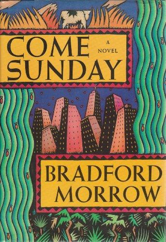 9781555841782: Come Sunday: A Novel
