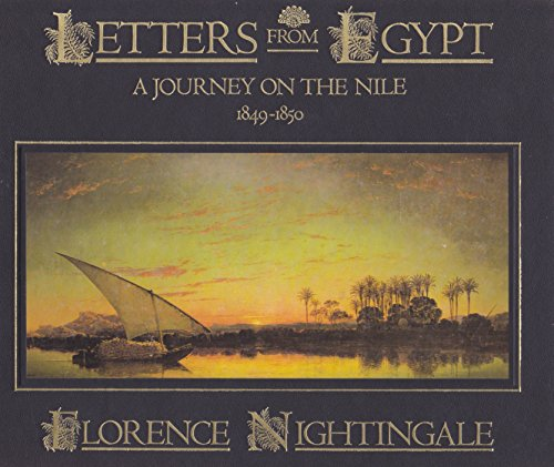 Letters from Egypt a Journey on the Nile 1849-1850: Florence Nightingale