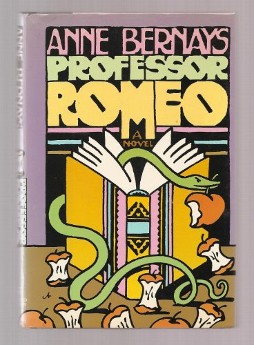 Professor Romeo: A Novel: Bernays, Anne