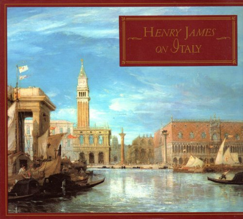 9781555842383: Henry James on Italy: Selections from Italian Hours
