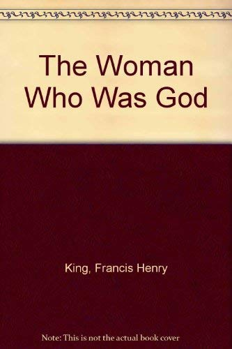 9781555842482: The Woman Who Was God