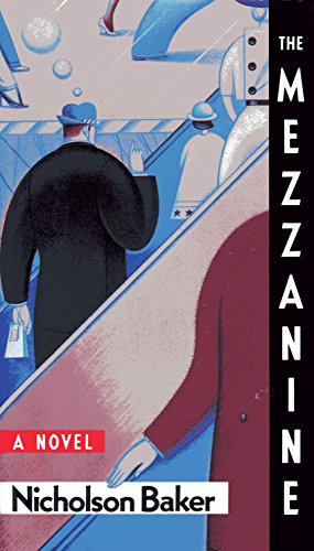 The Mezzanine: A Novel: Baker, Nicholson