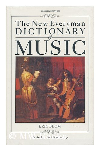 9781555843366: The New Everyman Dictionary of Music (Everyman's Reference Library)