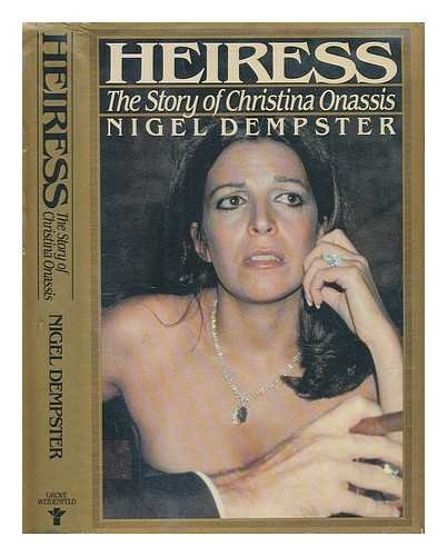 9781555843847: Heiress: The Story of Christina Onassis