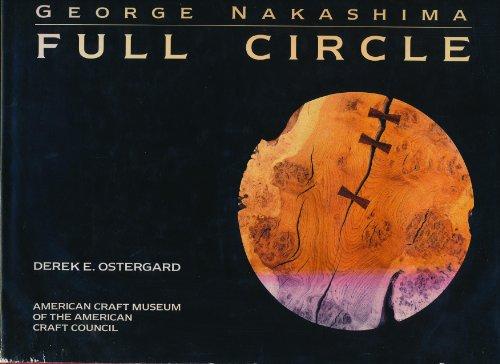 9781555843922: George Nakashima: Full circle