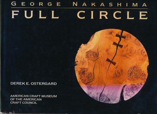 9781555843922: George Nakashima: Full circle