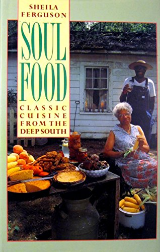 9781555844202: Title: Soul food Classic cuisine from the deep South