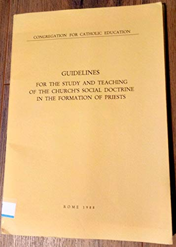 9781555863210: Guidelines: For the Study and Teaching of the Church's Social Doctrine in the Formation of Priests