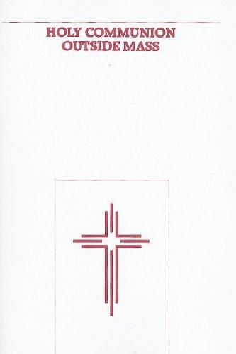 Holy Communion Outside Mass: United States Conference of Catholic Bis