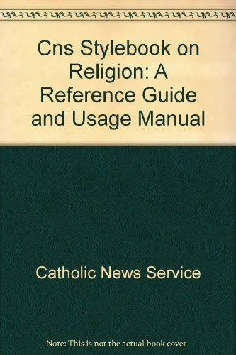 Cns Stylebook on Religion: A Reference Guide: Service, Catholic News