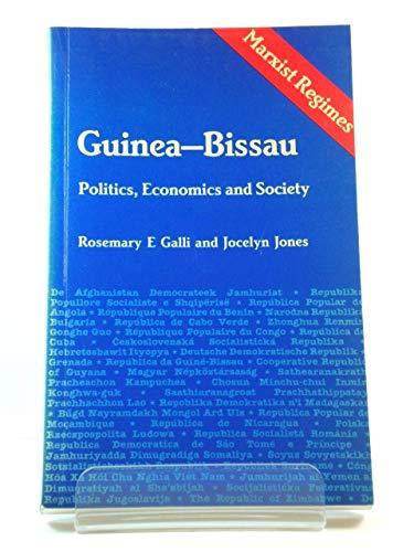 9781555870522: Guinea-Bissau: Politics, Economics and Society (Marxist Regimes Series)
