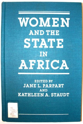 Women and the State in Africa: Jane L. Parpart, Kathleen Staudt