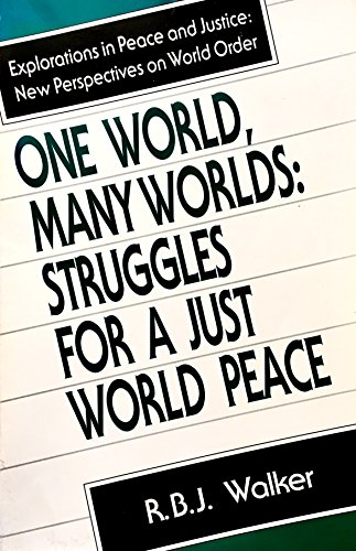 9781555871093: One World, Many Worlds: Struggles for a Just World Peace