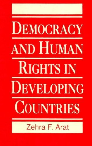 Democracy and Human Rights in Developing Countries: Zehra F. Arat