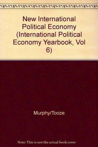 9781555871802: The New International Political Economy (International Political Economy Yearbook, Vol 6)