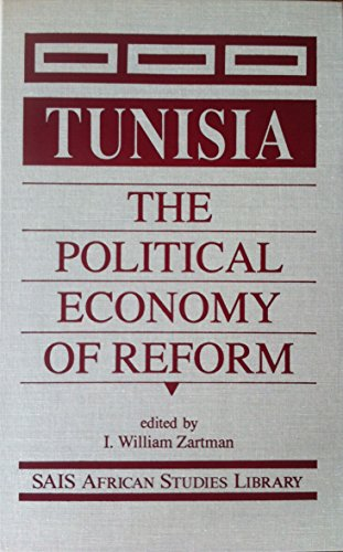 9781555872304: Tunisia: The Political Economy of Reform (Sais African Studies Library)