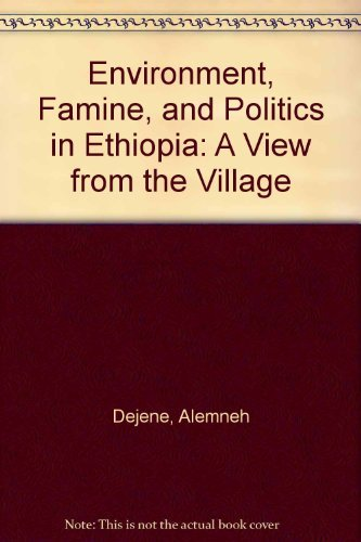 9781555872403: Environment, Famine, and Politics in Ethiopia: A View from the Village