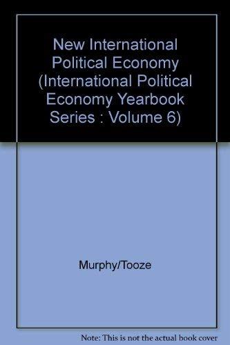 9781555872618: The New International Political Economy (International Political Economy Yearbook Series : Volume 6)