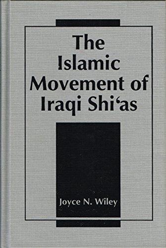 9781555872724: The Islamic Movement of Iraqi Shi'As