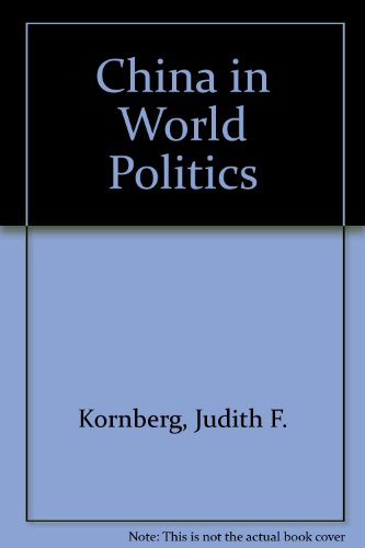 9781555874131: China in World Politics