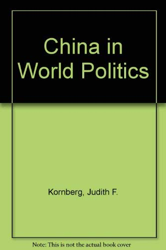 9781555874278: China in World Politics