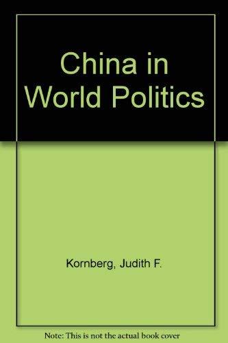 9781555874278: China in World Politics