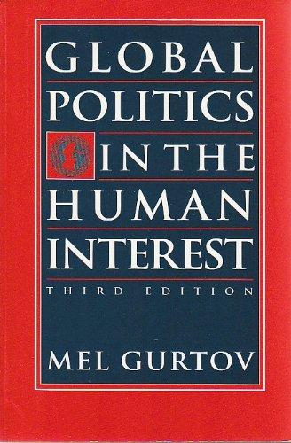 9781555874414: Global Politics in the Human Interest
