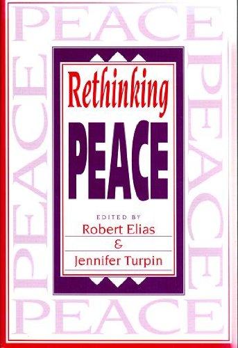 Rethinking Peace: Robert Elias