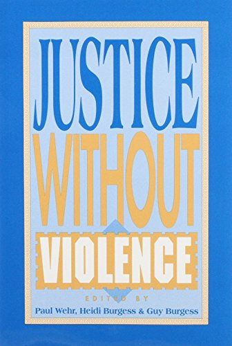 Justice Without Violence (9781555874919) by Paul Wehr; Heidi Burgess