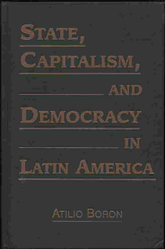 9781555875084: State, Capitalism and Democracy in Latin America