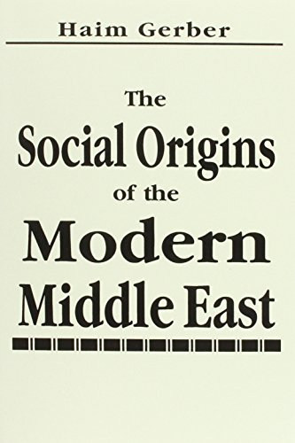 The Social Origins of the Modern Middle East: Haim Gerber